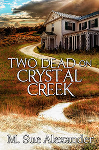Two Dead on Crystal Creek